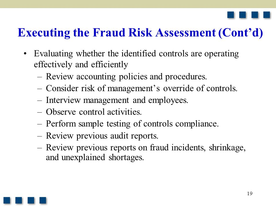 Executing the Fraud Risk Assessment (Cont'd)