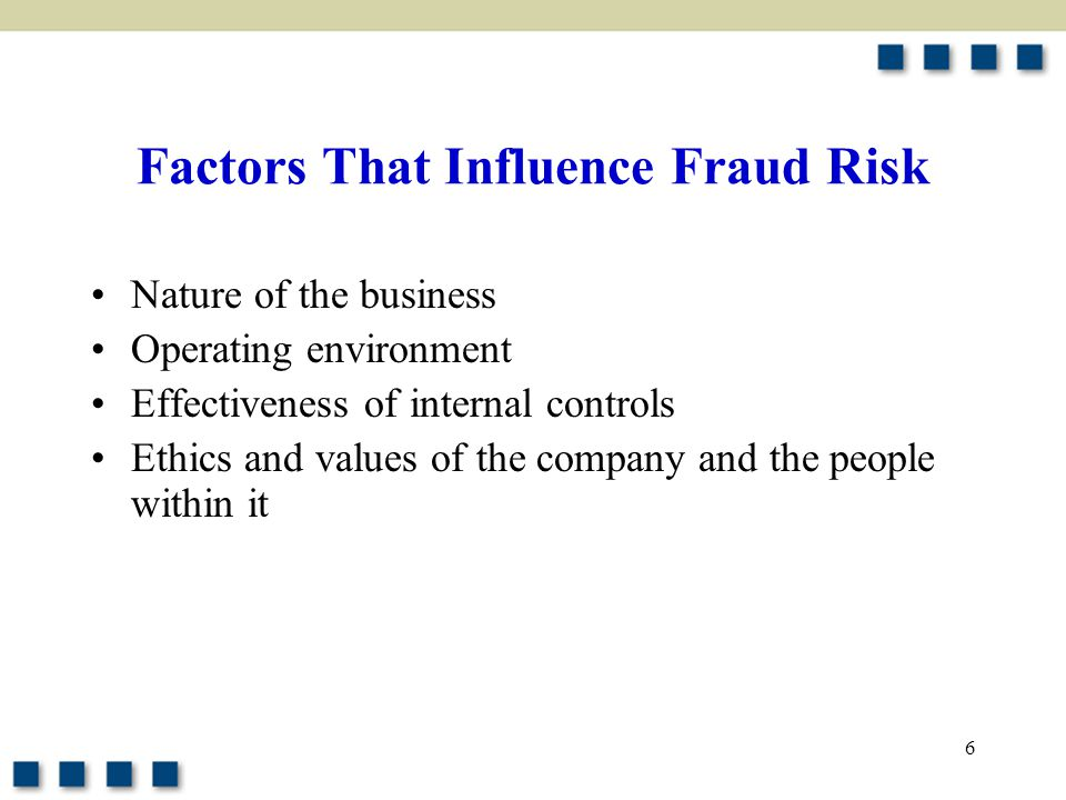 Factors That Influence Fraud Risk