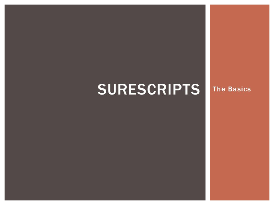 SureScripts The Basics