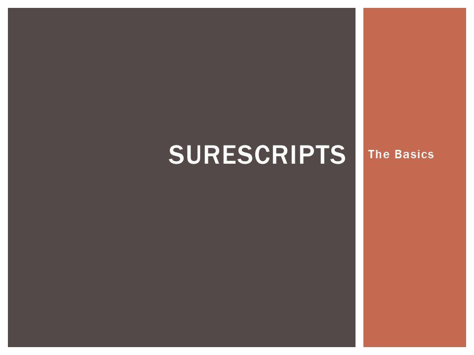 SureScripts The Basics