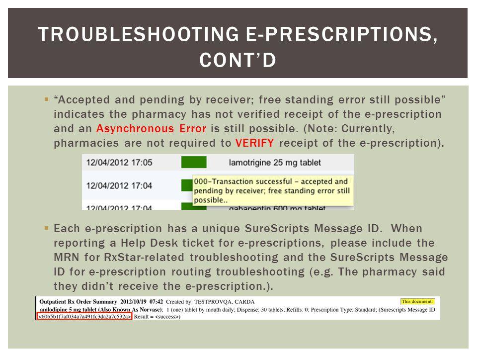Troubleshooting e-prescriptions, cont'd