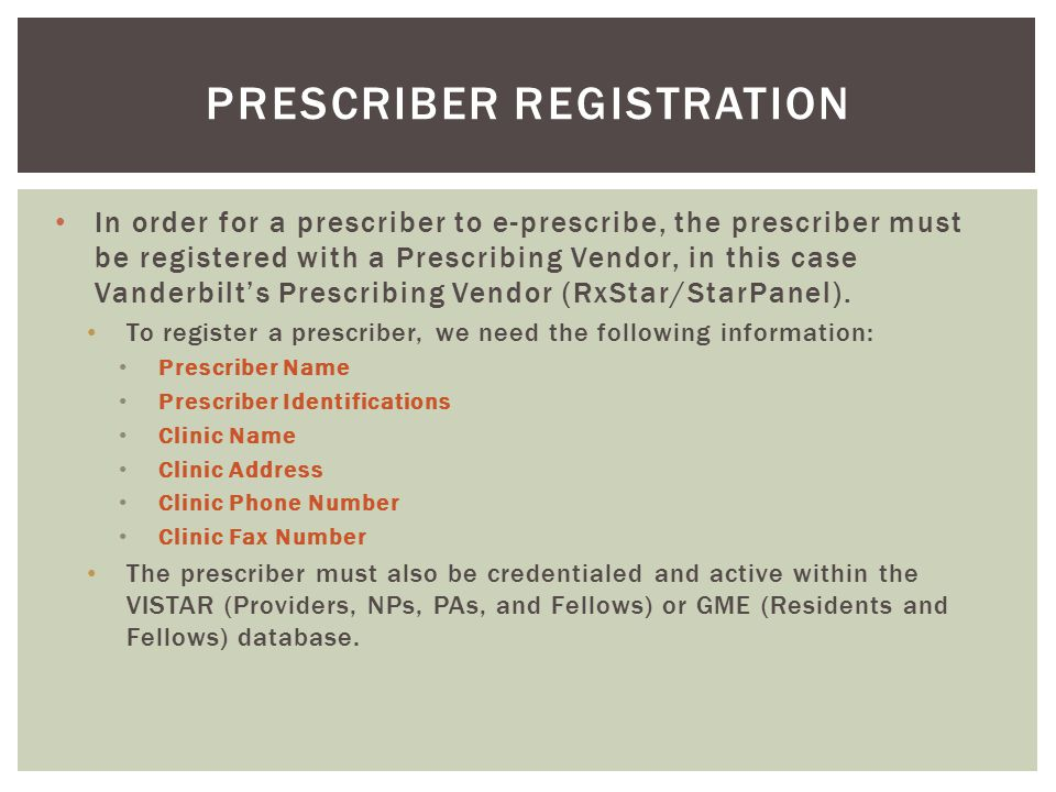 Prescriber registration