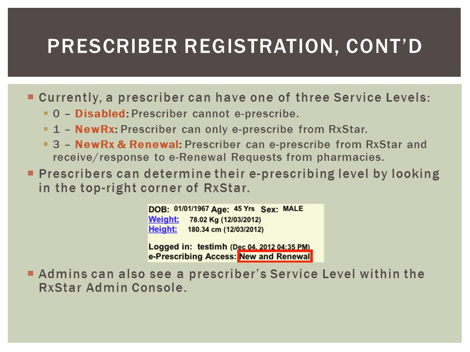 Prescriber Registration, cont'd