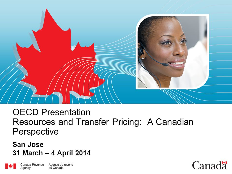 OECD Presentation Resources and Transfer Pricing: A Canadian Perspective