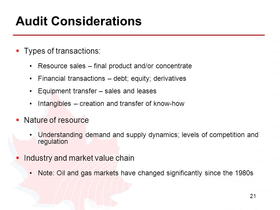 Audit Considerations Types of transactions: Nature of resource