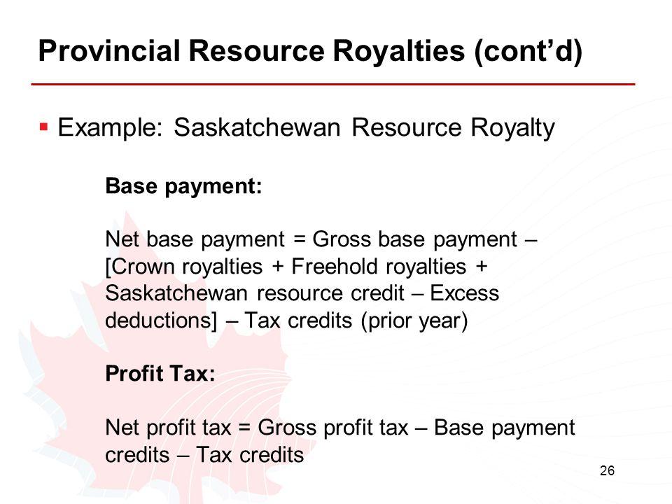 Provincial Resource Royalties (cont'd)