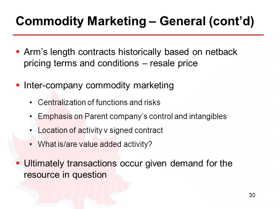 Commodity Marketing – General (cont'd)