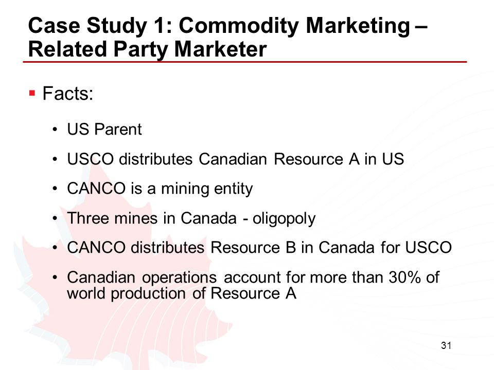Case Study 1: Commodity Marketing – Related Party Marketer
