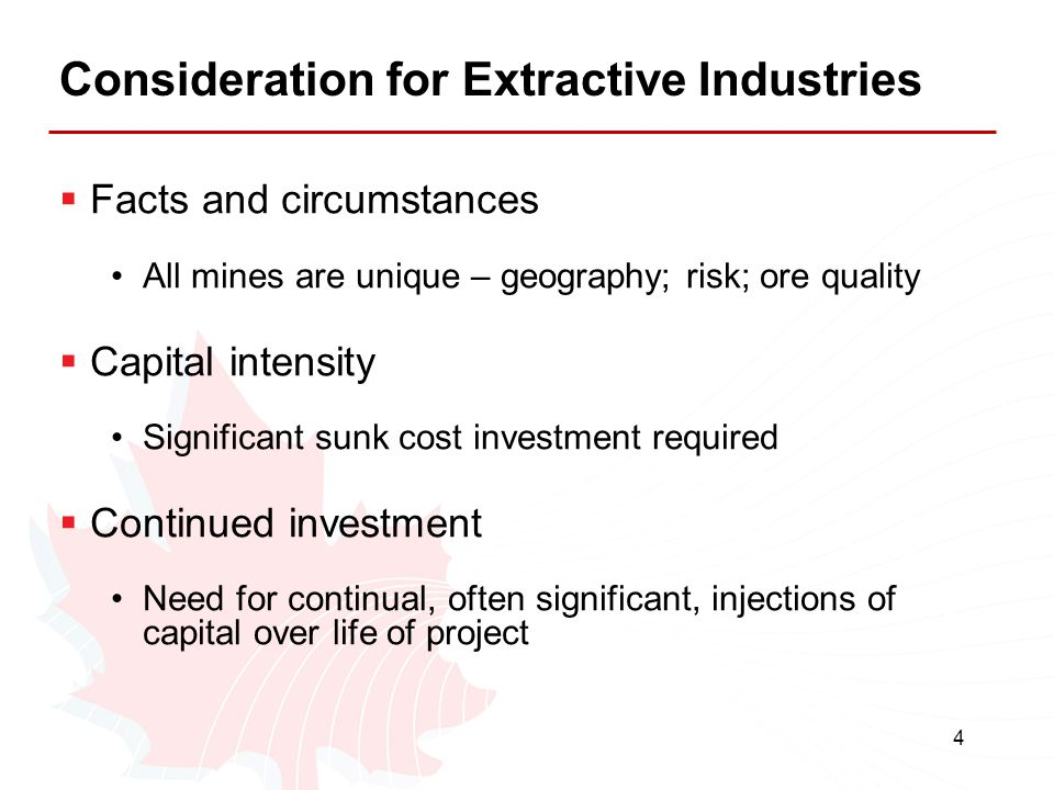 Consideration for Extractive Industries