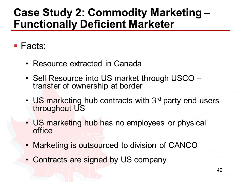 Case Study 2: Commodity Marketing – Functionally Deficient Marketer