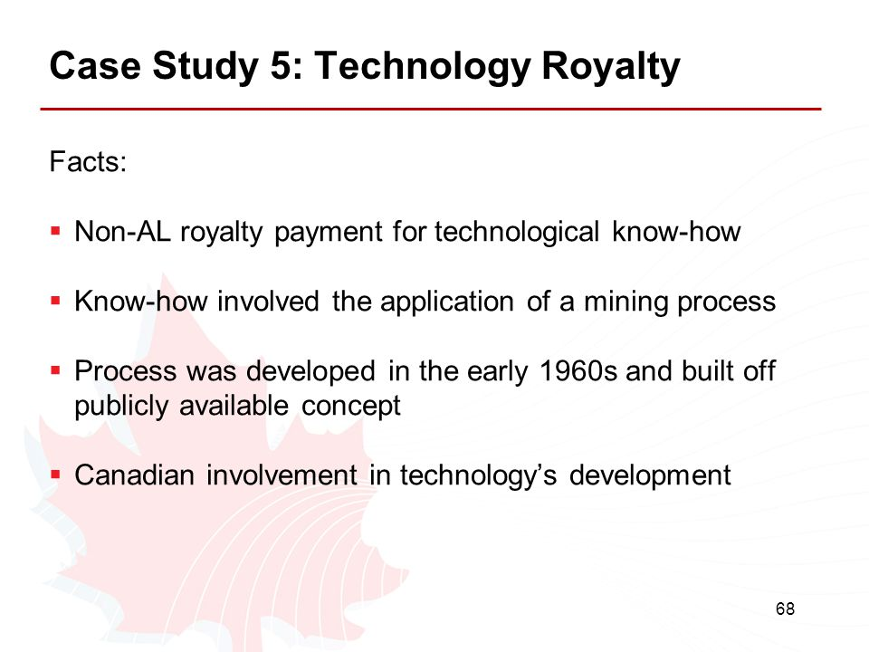 Case Study 5: Technology Royalty