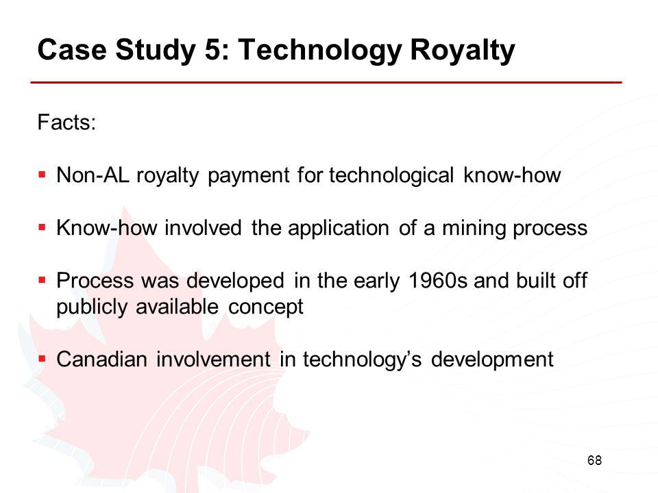 Case Study 5: Technology Royalty