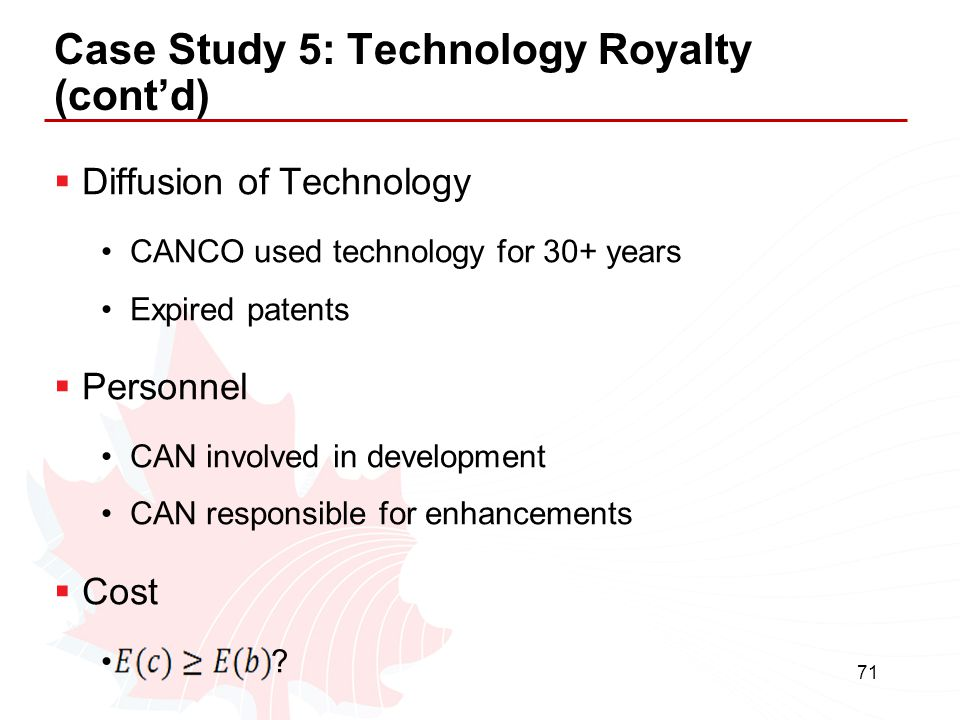 Case Study 5: Technology Royalty (cont'd)