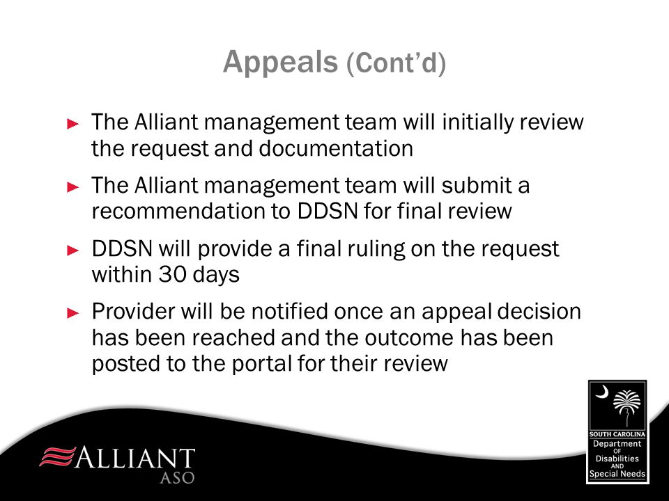Appeals (Cont'd) The Alliant management team will initially review the request and documentation.