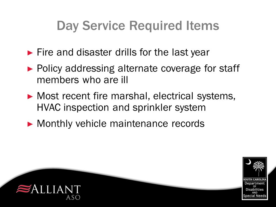 Day Service Required Items