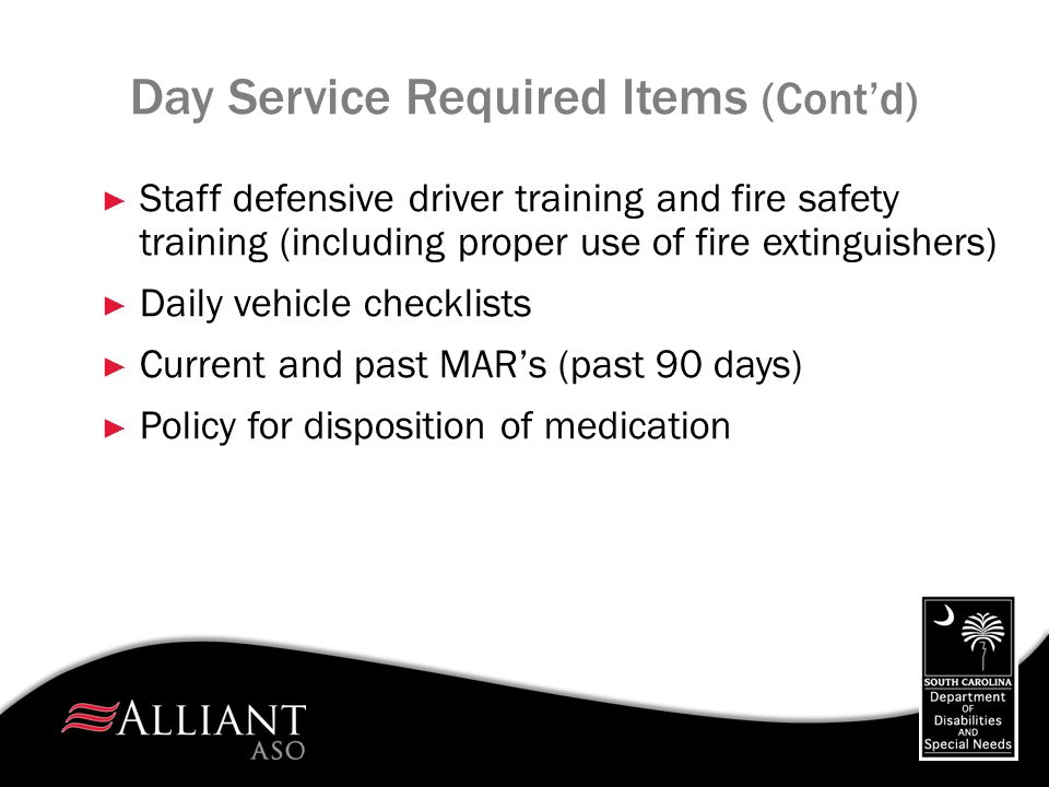 Day Service Required Items (Cont'd)