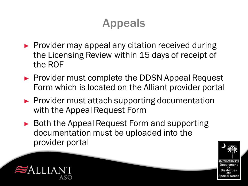 Appeals Provider may appeal any citation received during the Licensing Review within 15 days of receipt of the ROF.