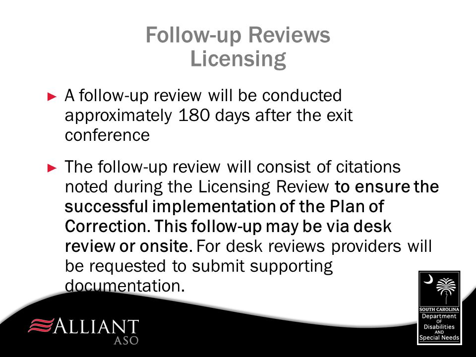 Follow-up Reviews Licensing