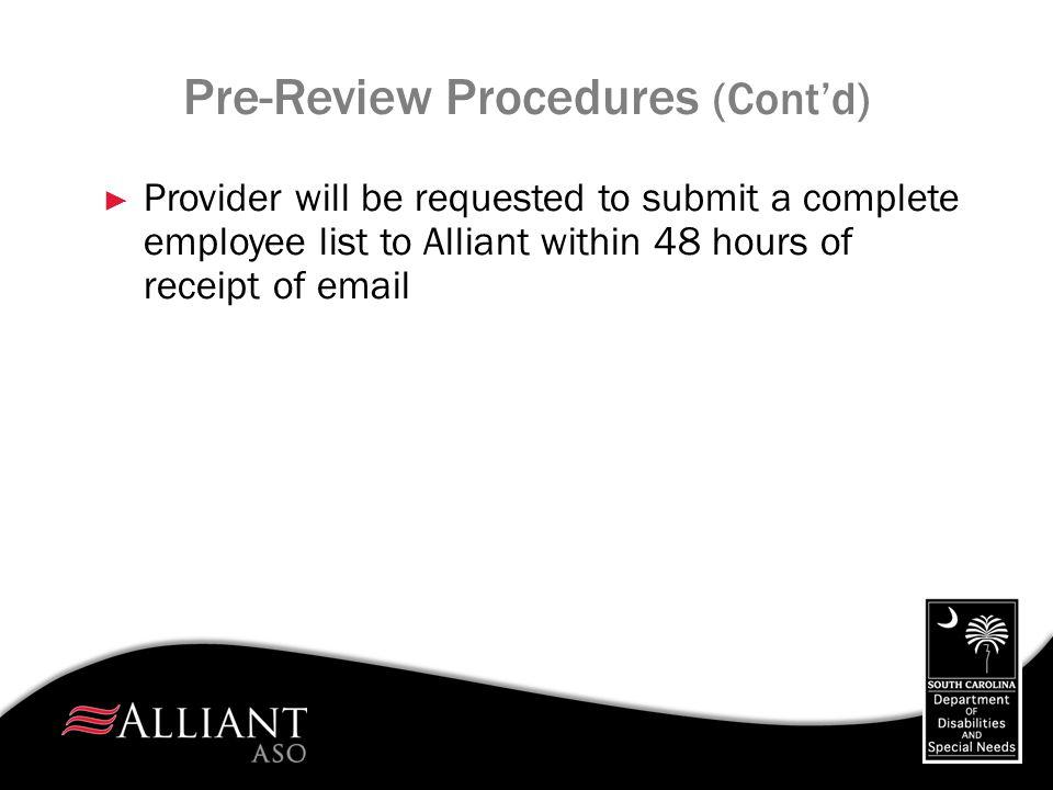 Pre-Review Procedures (Cont'd)
