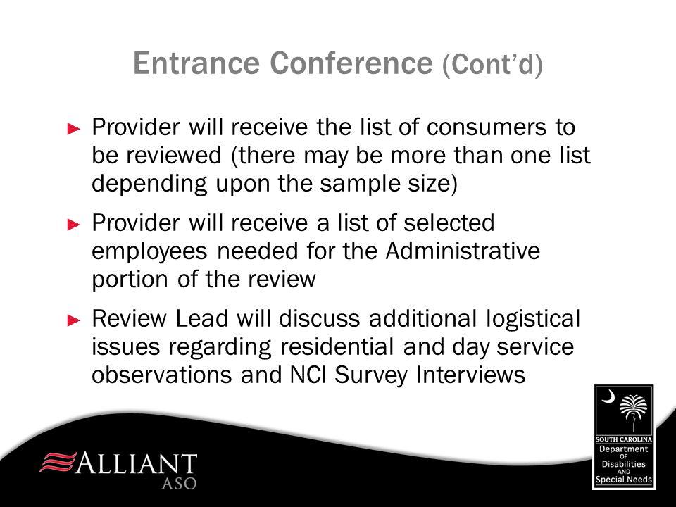 Entrance Conference (Cont'd)