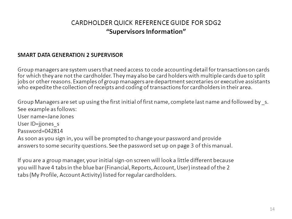 CARDHOLDER QUICK REFERENCE GUIDE FOR SDG2 Supervisors Information