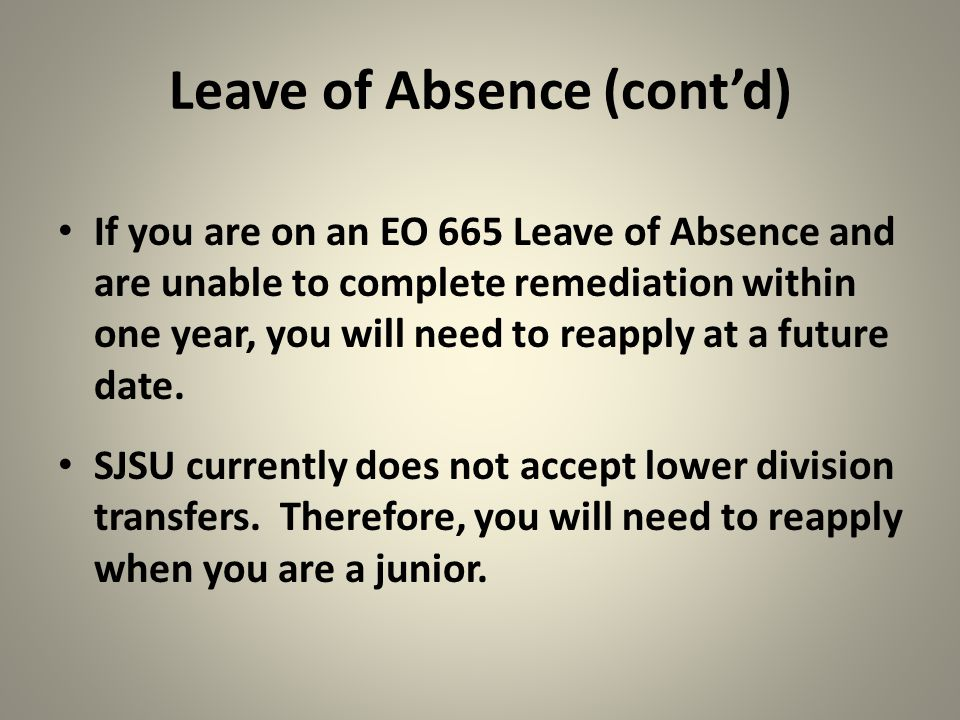 Leave of Absence (cont'd)