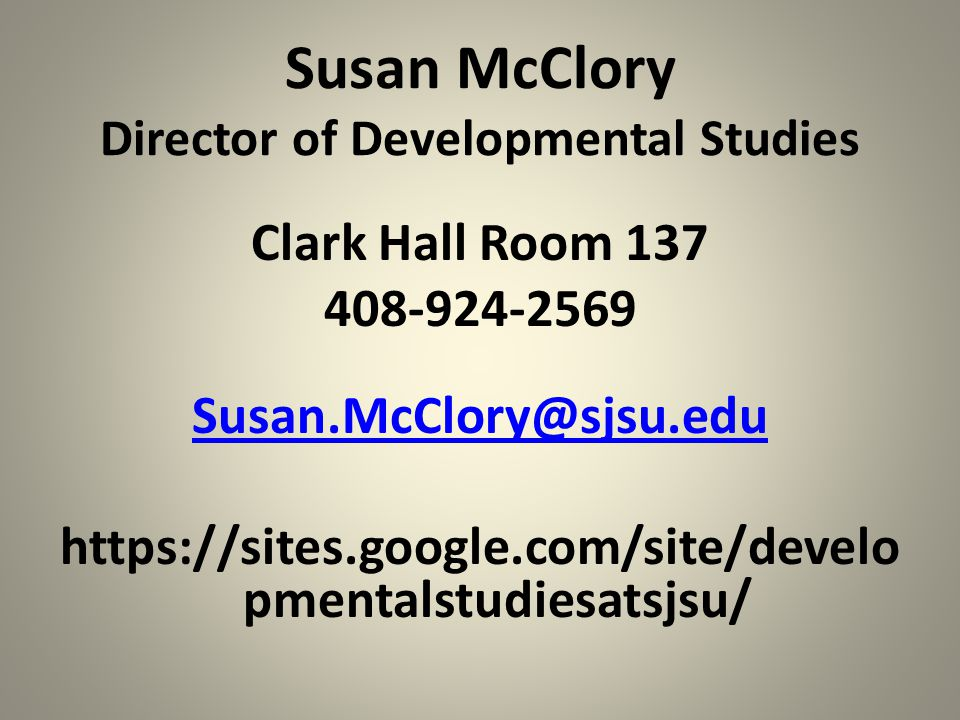 Susan McClory Director of Developmental Studies
