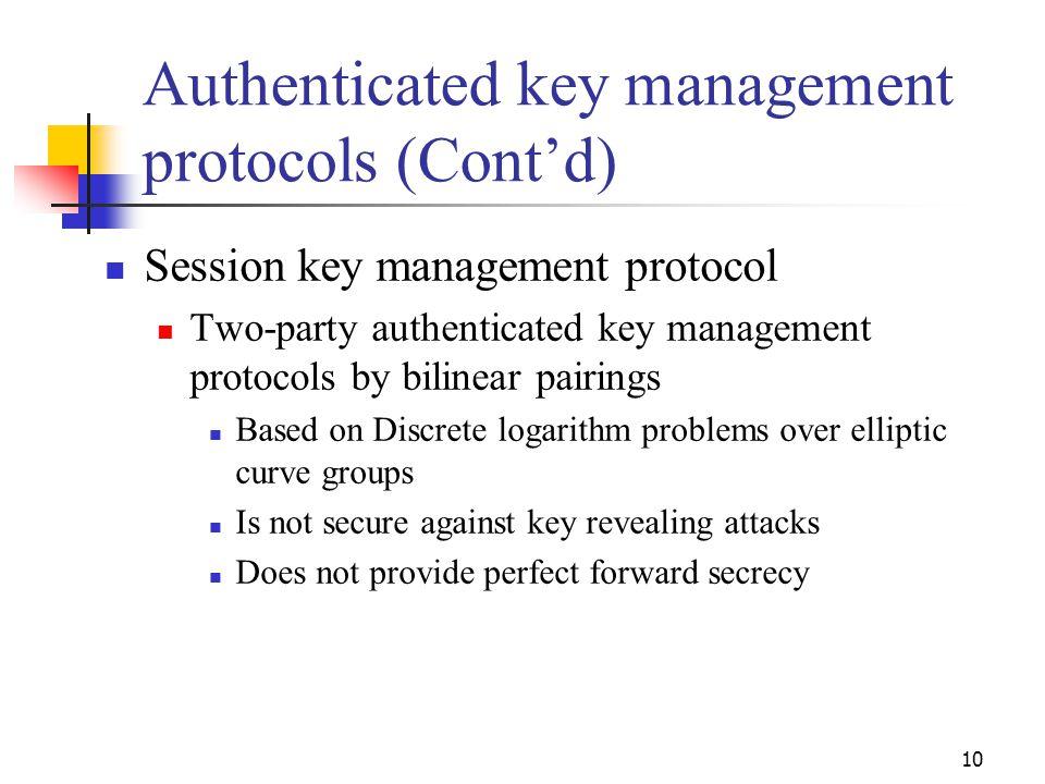 Authenticated key management protocols (Cont'd)