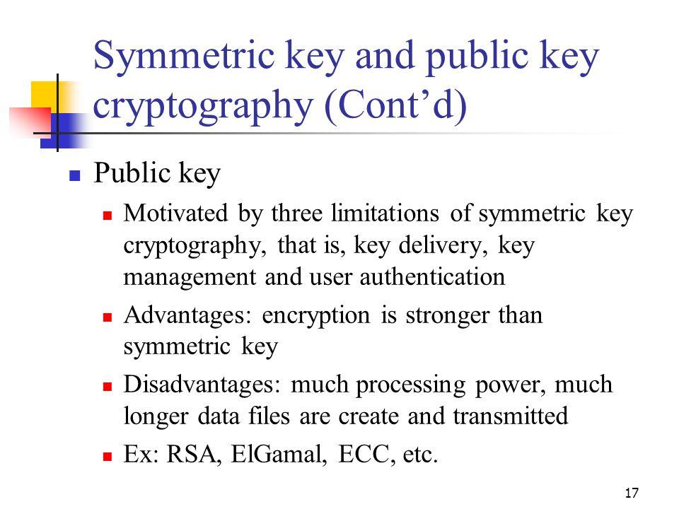 Symmetric key and public key cryptography (Cont'd)
