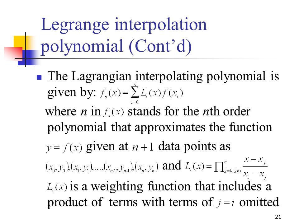 Legrange interpolation polynomial (Cont'd)