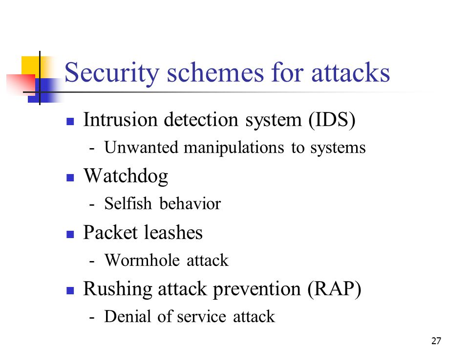 Security schemes for attacks