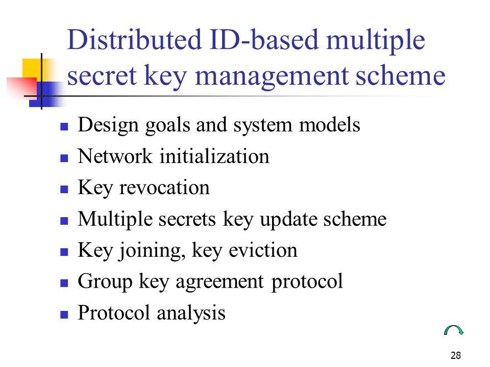 Distributed ID-based multiple secret key management scheme