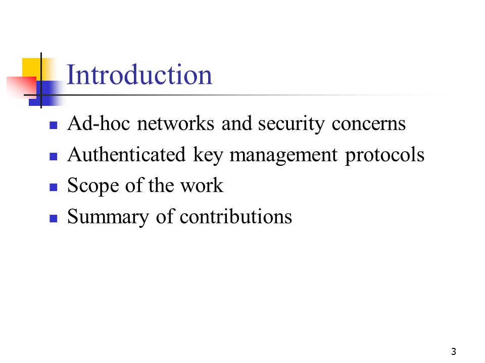 Introduction Ad-hoc networks and security concerns