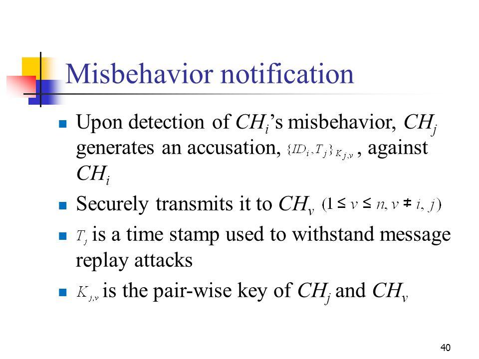Misbehavior notification