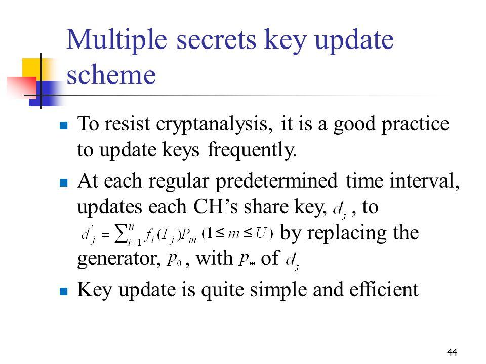 Multiple secrets key update scheme