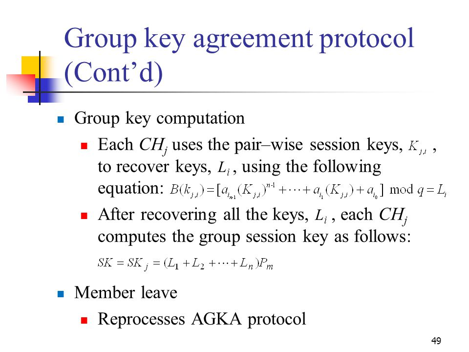 Group key agreement protocol (Cont'd)