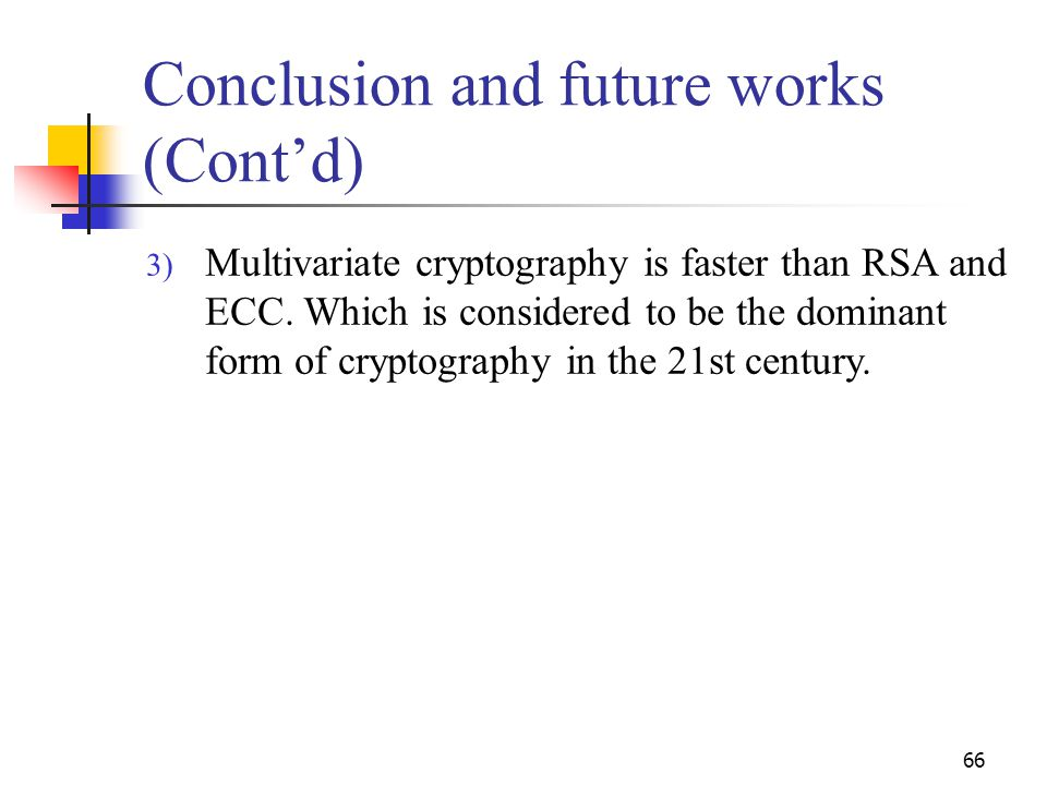 Conclusion and future works (Cont'd)