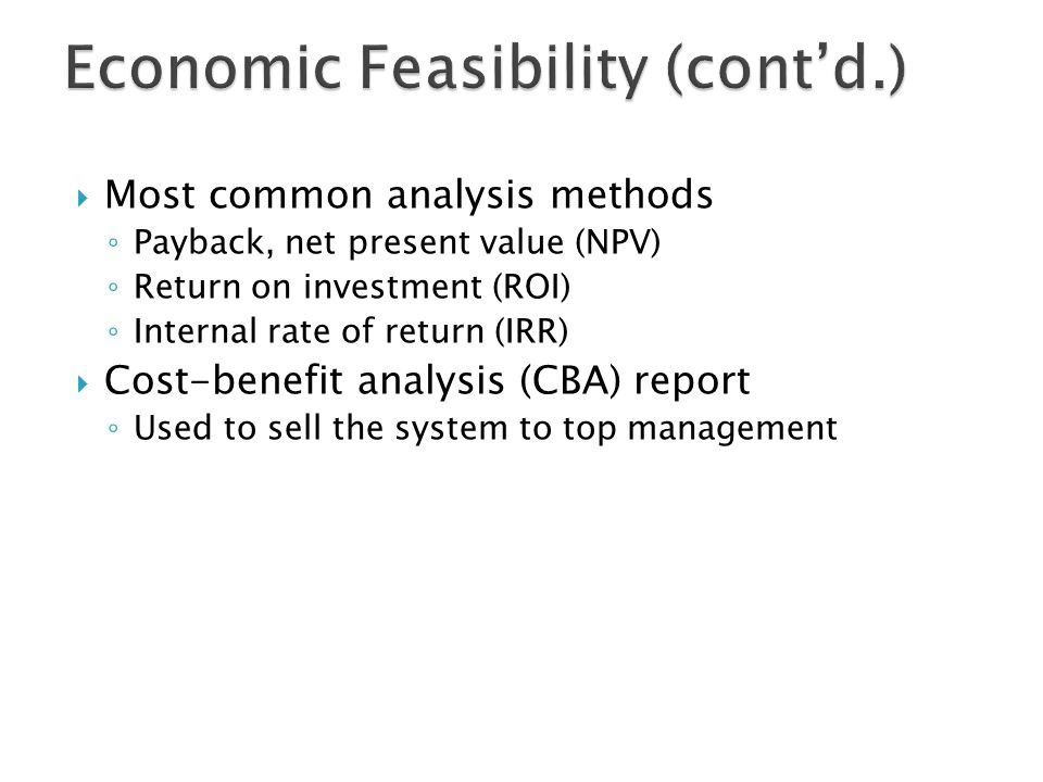 Economic Feasibility (cont'd.)