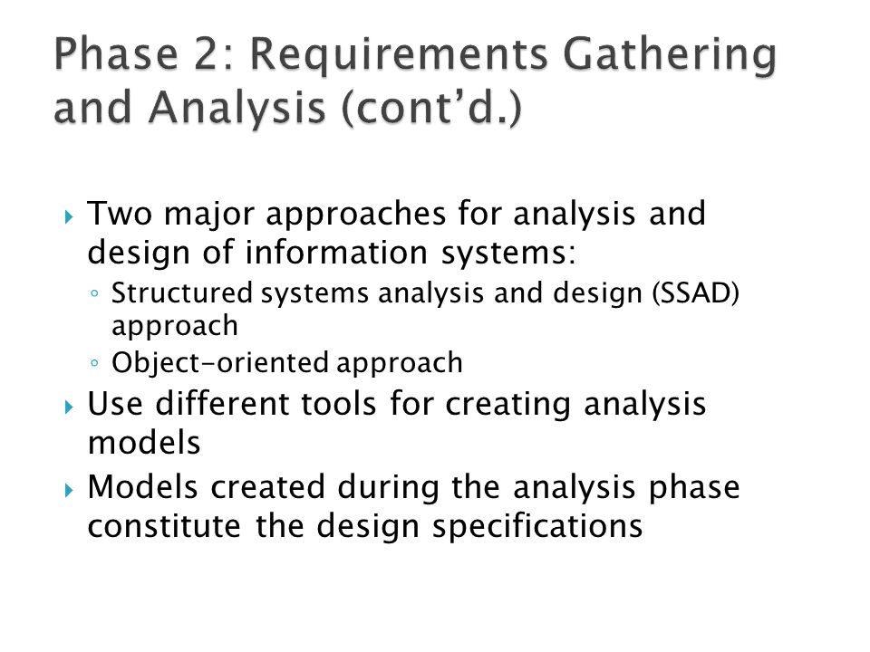 Phase 2: Requirements Gathering and Analysis (cont'd.)