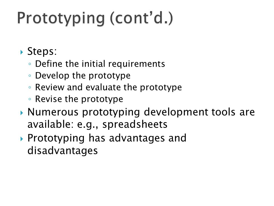 Prototyping (cont'd.) Steps: