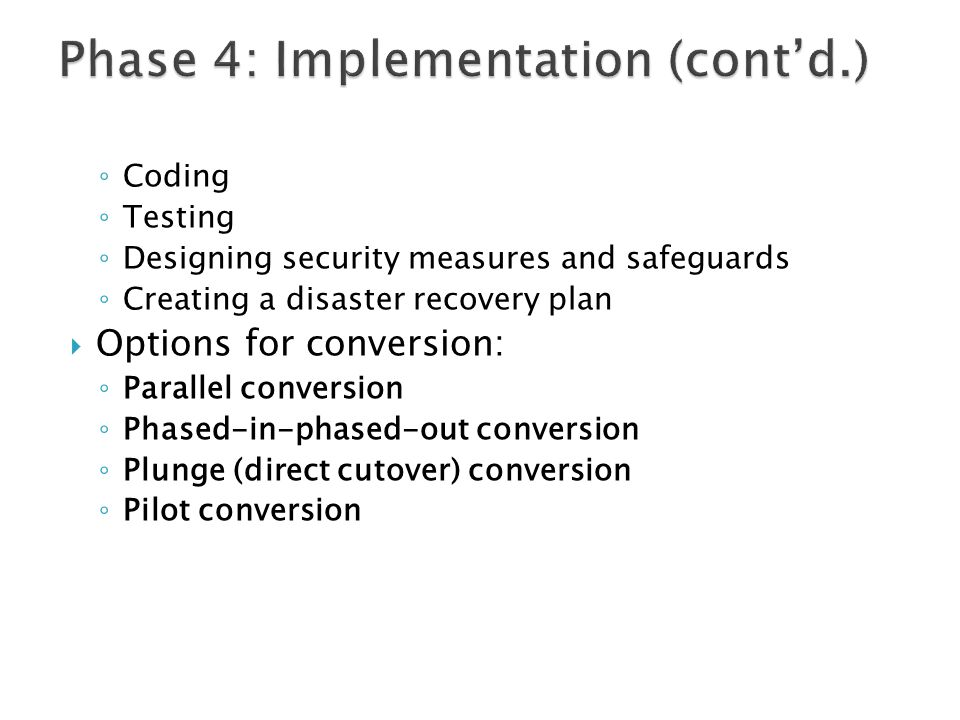 Phase 4: Implementation (cont'd.)