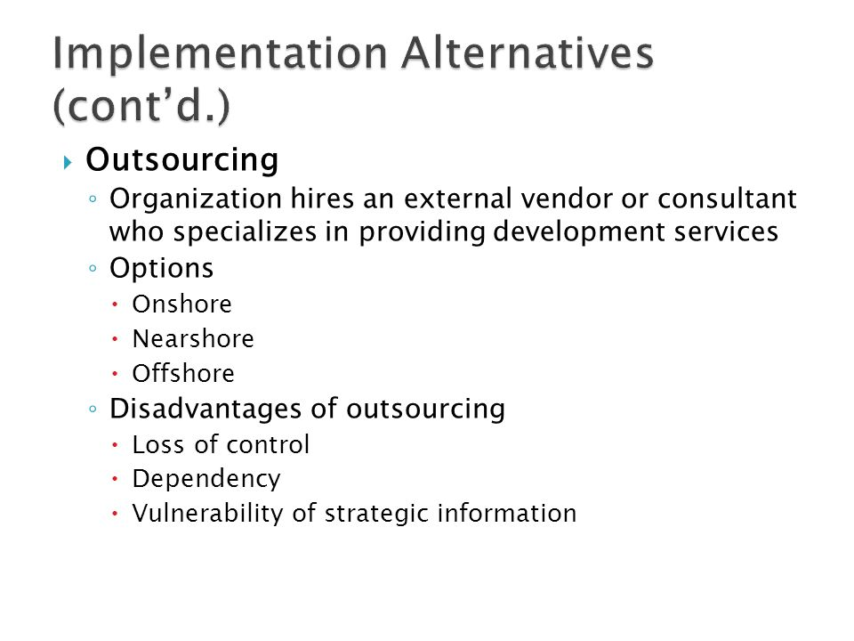 Implementation Alternatives (cont'd.)