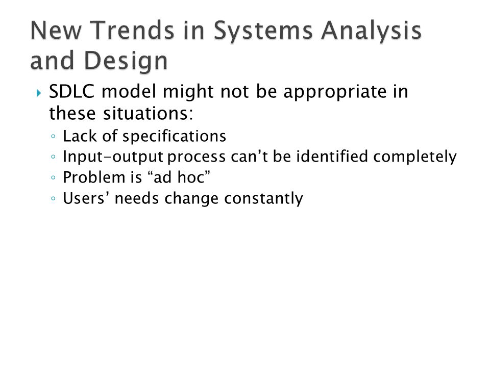 New Trends in Systems Analysis and Design
