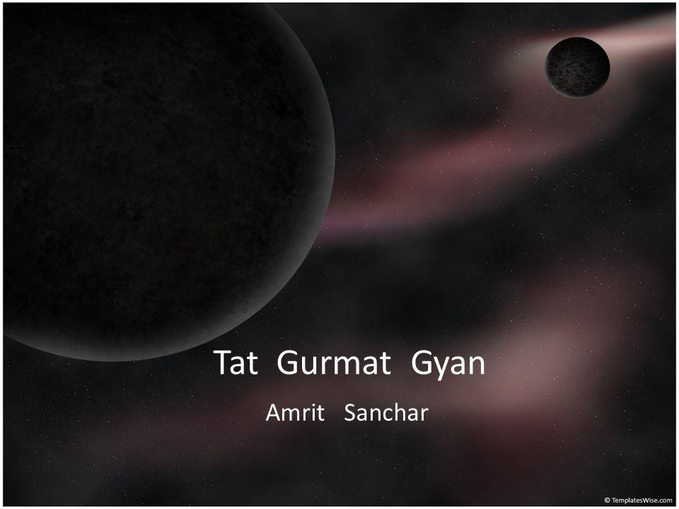 Tat Gurmat Gyan Amrit Sanchar
