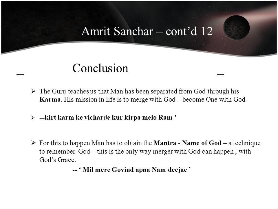 Amrit Sanchar – cont'd 12 _ Conclusion _