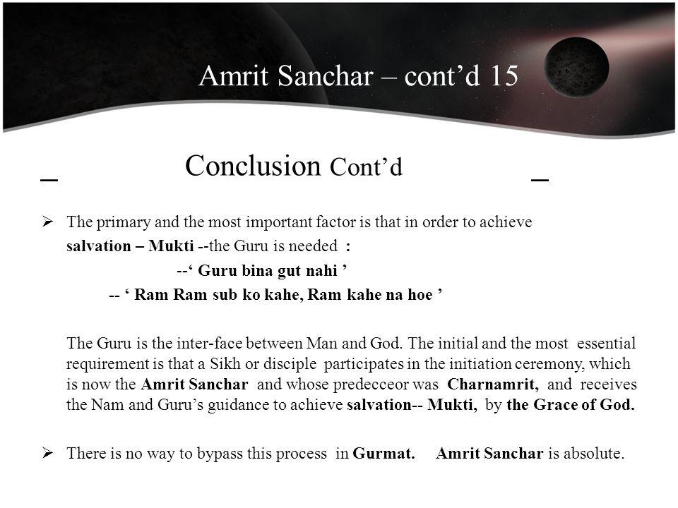 Amrit Sanchar – cont'd 15 _ Conclusion Cont'd _