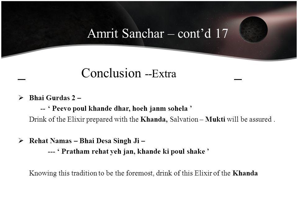 Amrit Sanchar – cont'd 17 _ Conclusion --Extra _ Bhai Gurdas 2 –
