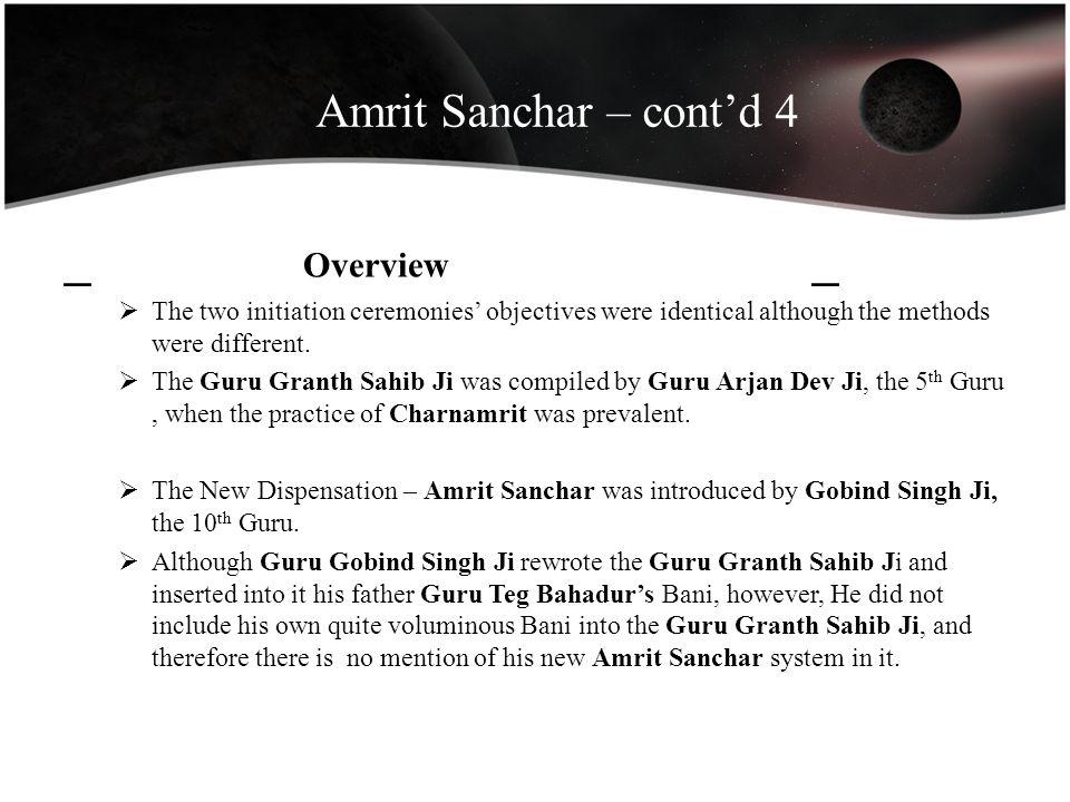 Amrit Sanchar – cont'd 4 _ Overview _