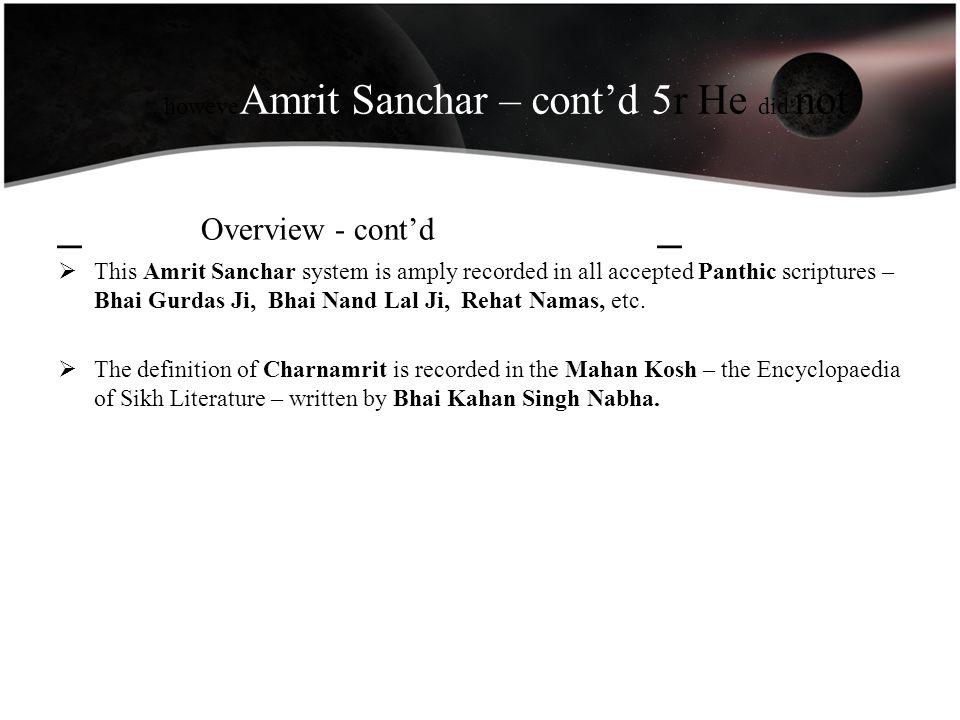 , howeveAmrit Sanchar – cont'd 5r He did not