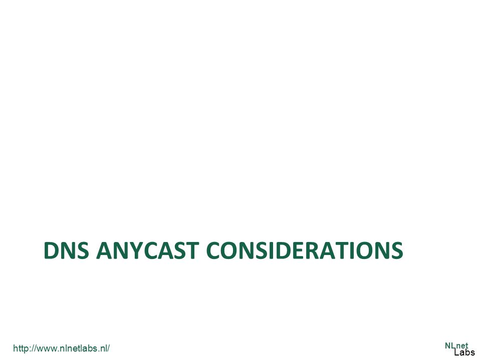 DNS Anycast Considerations